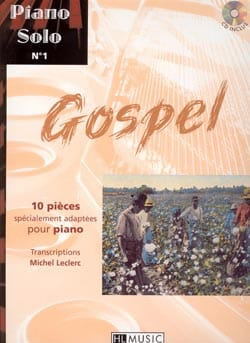 Solo Piano N ° 1 Gospel - 10 Pieces Specially Adapted For Piano - Sheet Music - di-arezzo.co.uk
