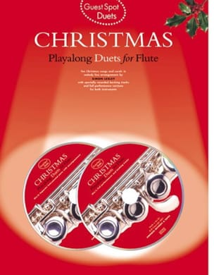 Guest Spot - Christmas Duets Playalong For Flute - laflutedepan.com