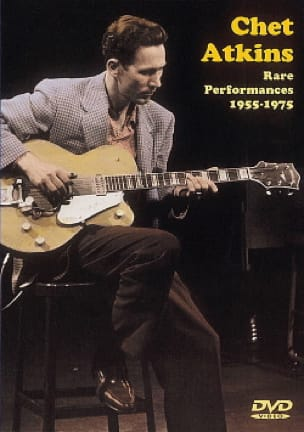 Chet Atkins - DVD - Rare Performances 1955-1975 - Partition - di-arezzo.fr
