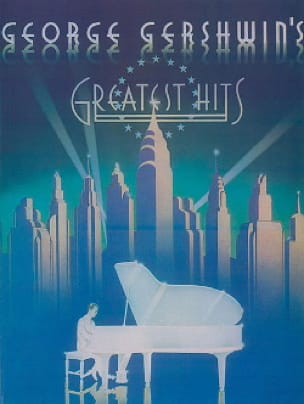 Greatest Hits George Gershwin Partition Jazz - laflutedepan