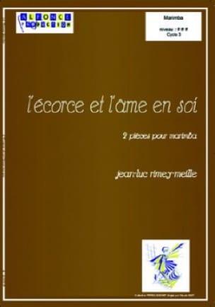 Jean-Luc Rimey-Meille - L' Ecorce Et L' Ame En Soi - Partition - di-arezzo.fr