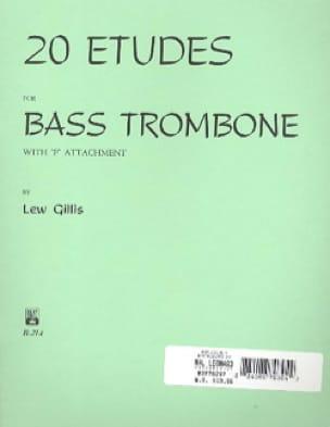 20 Etudes - Lew Gillis - Partition - Trombone - laflutedepan.com