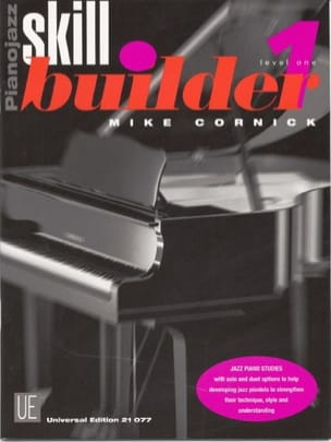 Piano Jazz Skill Builder Volume 1 - Mike Cornick - laflutedepan.com