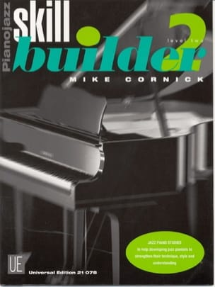 Mike Cornick - Piano Jazz Skill Builder Volume 2 - Sheet Music - di-arezzo.co.uk
