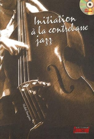 Michel Beaujean - Initiation To Jazz Double Bass - Sheet Music - di-arezzo.co.uk
