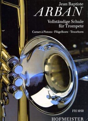 Jean-Baptiste Arban - Vollständige Schule - Sheet Music - di-arezzo.com