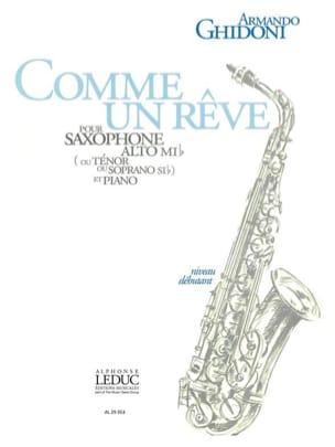 Comme Un Rêve Armando Ghidoni Partition Saxophone - laflutedepan