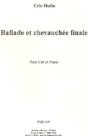 Ballade Et Chevauchée Finale - Eric Hulin - laflutedepan.com