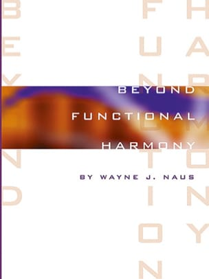 Wayne J. Naus - Beyond Functional Harmony - Sheet Music - di-arezzo.co.uk
