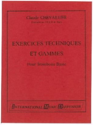 Claude Chevaillier - Exercices Techniques Et Gammes - Partition - di-arezzo.fr