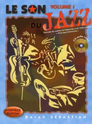Derek Sébastian - The Sound of Jazz Volume 1 - Book - di-arezzo.co.uk