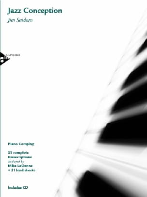 Jim Snidero - Jazz Conception Piano Comping 21 Complete Transcriptions - Partitura - di-arezzo.it
