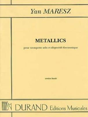Yan Maresz - Metallics - Partition - di-arezzo.fr