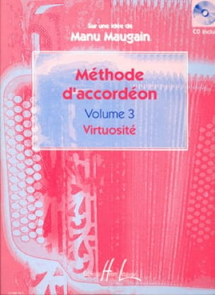 Manu Maugain - Volume 3 Accordion Method - Virtuosity - Sheet Music - di-arezzo.com