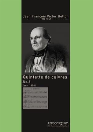 Jean François Victor Bellon - Quintette de Cuivres N° 6 - Partition - di-arezzo.fr