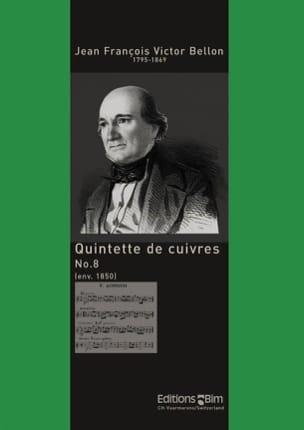 Jean François Victor Bellon - Quintette de Cuivres N° 8 - Partition - di-arezzo.fr