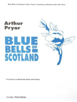 Blue Bells Of Scotland Arthur Pryor Partition Trombone - laflutedepan