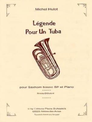 Michel Hulot - Légende Pour Un Tuba - Partition - di-arezzo.fr