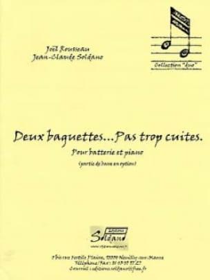 Rousseau Joel / Soldano Jean-Claude - Deux Baguettes Pas Trop Cuites - Partition - di-arezzo.fr