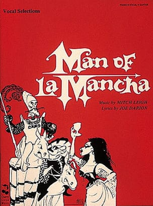 L' Homme de la Mancha - Vocal Selections Mitch Leigh laflutedepan