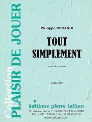 Philippe Oprandi - Tout Simplement - Partition - di-arezzo.fr