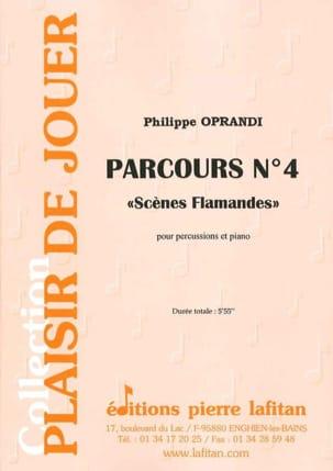 Philippe Oprandi - Parcours N° 4 - Scènes Flamandes - Partition - di-arezzo.fr