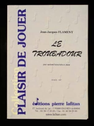 Le Troubadour - Jean-Jacques Flament - Partition - laflutedepan.com