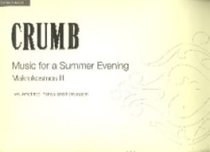 George Crumb - Musik For A Summer Evening - Makrokosmos 3 - Partition - di-arezzo.fr