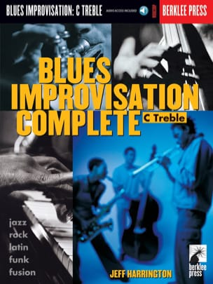 Jeff Harrington - Blues Improvisation Complete C Treble - Sheet Music - di-arezzo.co.uk