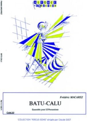 Frédéric Macarez - Batu-Calu - Partition - di-arezzo.co.uk