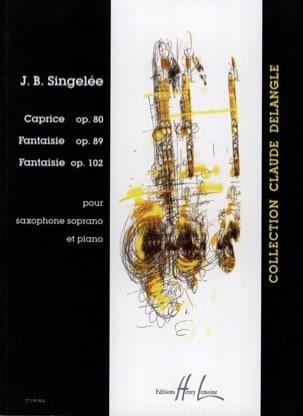 Jean-Baptiste Singelée - Caprice Opus 80 / Fantaisie Opus 89 / Fantaisie Opus 102 - Partition - di-arezzo.fr