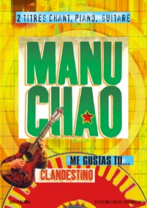Manu Chao - Clandestino - Me Gustas Tu - Partitura - di-arezzo.es