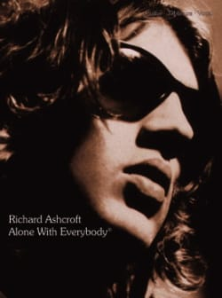 Richard Ashcroft - Alone With Everybody - Sheet Music - di-arezzo.co.uk