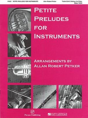 Petite Preludes For Instruments. Trompette - Partition - di-arezzo.fr