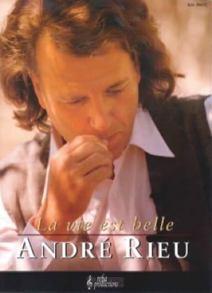 La Vie Est Belle André Rieu Partition Violon - laflutedepan