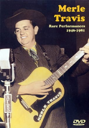 DVD - Rare Performances 1946-1981 Merle Travis Partition laflutedepan