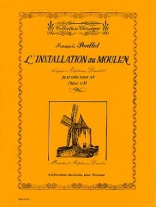 François Poullot - L' Installation Au Moulin - Partition - di-arezzo.fr