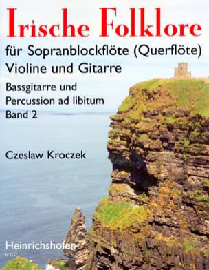 Czeslaw Kroczek - Irische Folklore 2 - Partition - di-arezzo.fr