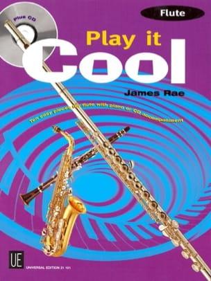 Play It Cool James Rae Partition Flûte traversière - laflutedepan