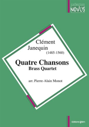 Clément Janequin - Four Songs - Brass Quartet - Sheet Music - di-arezzo.com