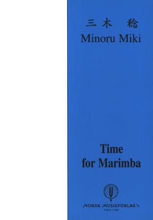 Minoru Miki - Time For Marimba - Partition - di-arezzo.fr