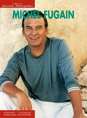 Michel Fugain - Great Performers Collection - Sheet Music - di-arezzo.co.uk