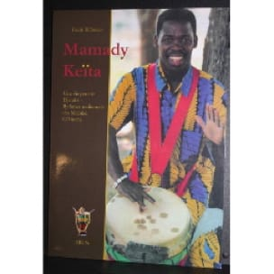 Uschi Billmeier - Mamady Keïta A Life For Djembe - Sheet Music - di-arezzo.co.uk