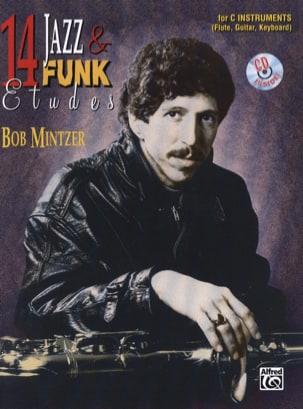 Bob Mintzer - 14 Jazz & Funk Etudes - Partition - di-arezzo.fr