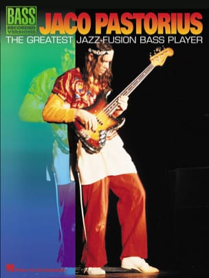Jaco Pastorius - The Greatest Jazz-Fusion Bass Player - Partition - di-arezzo.fr