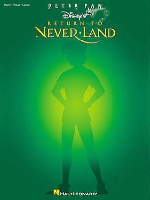 DISNEY - Return To Neverland Peter Pan - Partition - di-arezzo.fr