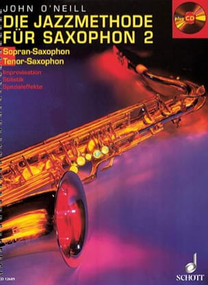 Neill John O' - Die Jazzmethode Für Bb Saxophon 2 - Partitura - di-arezzo.it