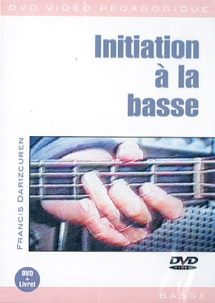 Françis Darizcuren - DVD - Initiation To Bass - Sheet Music - di-arezzo.com