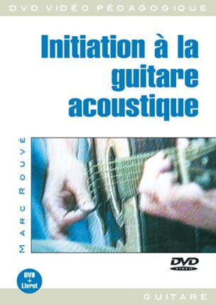 DVD - Initiation A la Guitare Acoustique Marc Rouvé laflutedepan
