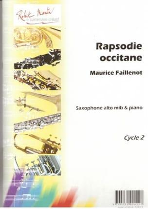 Rapsodie Occitane Maurice Faillenot Partition Saxophone - laflutedepan